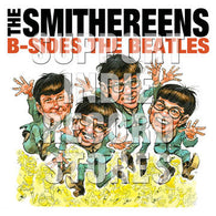 THE SMITHEREENS - B-Sides The Beatles (Record Store Day Black Friday 2018)