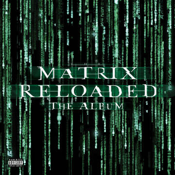 Matrix Reloaded (Music From and Inspired By The Motion Picture) RSDBF 2019