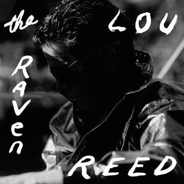 Lou Reed - The Raven / RSDBF 2019