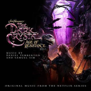 DANIEL PEMBERTON & SAMUEL SIM - The Dark Crystal: Age of Resistance - The Aureyal