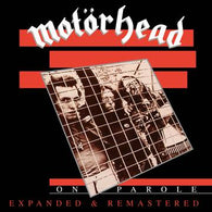 MOTORHEAD - On Parole (Expanded and Remastered)