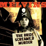 Melvins -  The Bride Screamed Murder (Apple Red Vinyl)