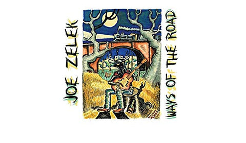 Joe Zelek - Ways Of The Road  (CD)