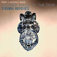 Mark Lanegan Band - Another Knock At The Door (Iyeara Remixes)