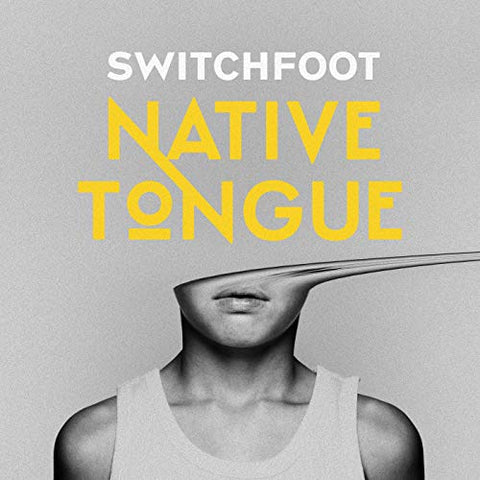 Switchfoot - Native Tongue (Limited Edition Clear Swirl Vinyl)