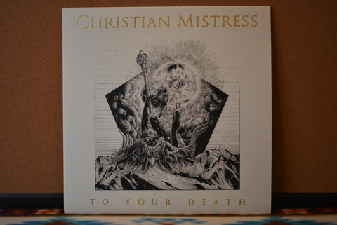 Christian Mistress ‎– To Your Death
