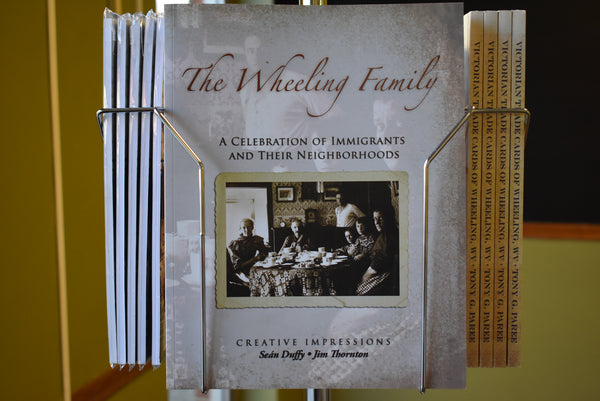 The Wheeling Family: A Celebration Of Immigrants And Their Neighborhoods