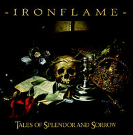 Ironflame - Tales of Splendor and Sorrow (European pressing, 180g + cd, limited to 300)