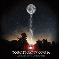 Nechochwen ‎– Azimuths To The Otherworld (CD version)