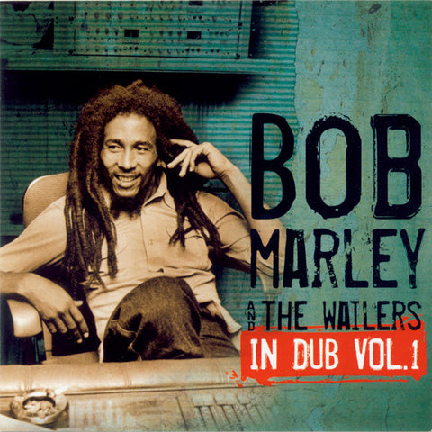 Bob Marley And The Wailers ‎– In Dub, Vol. 1