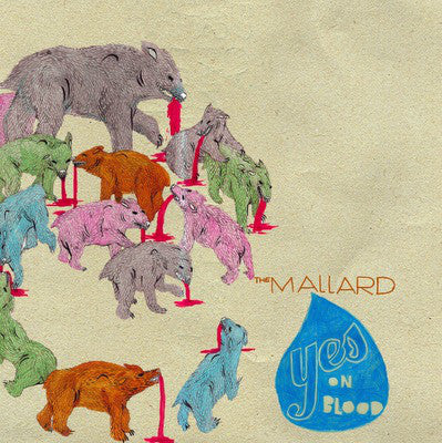 The Mallard ‎– Yes On Blood