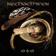 Nechochwen ‎– Oto (Limited Edition)