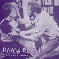 Rayon Beach ‎– This Looks Serious