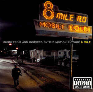 Various ‎– Music From And Inspired By The Motion Picture 8 Mile