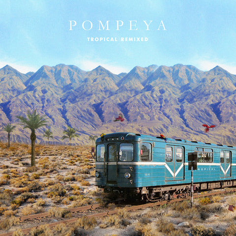 Pompeya ‎– Tropical Remixed