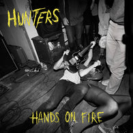 Hunters ‎– Hands On Fire