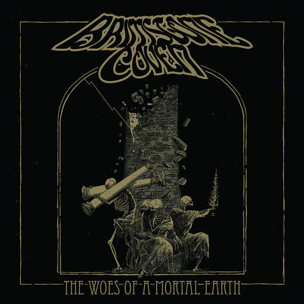 Brimstone Coven - The Woes of a Mortal Earth