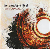 The Pineapple Thief ‎– Tightly Unwound