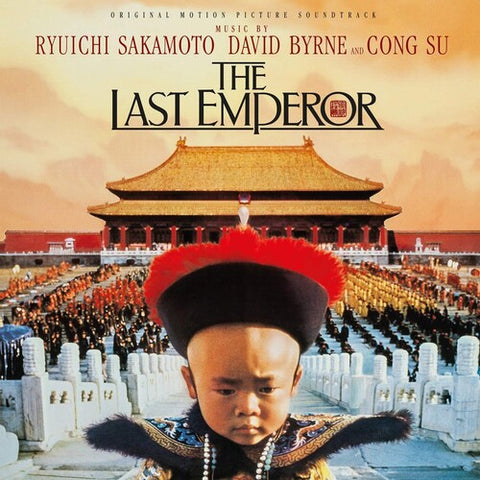 David Byrne, Cong Su, and Ryuichi Sakamoto - The Last Emperor (Original Motion Picture Soundtrack)