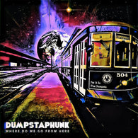 Dumpstaphunk - Where Do We Go From Here (Bronze Gold Vinyl)