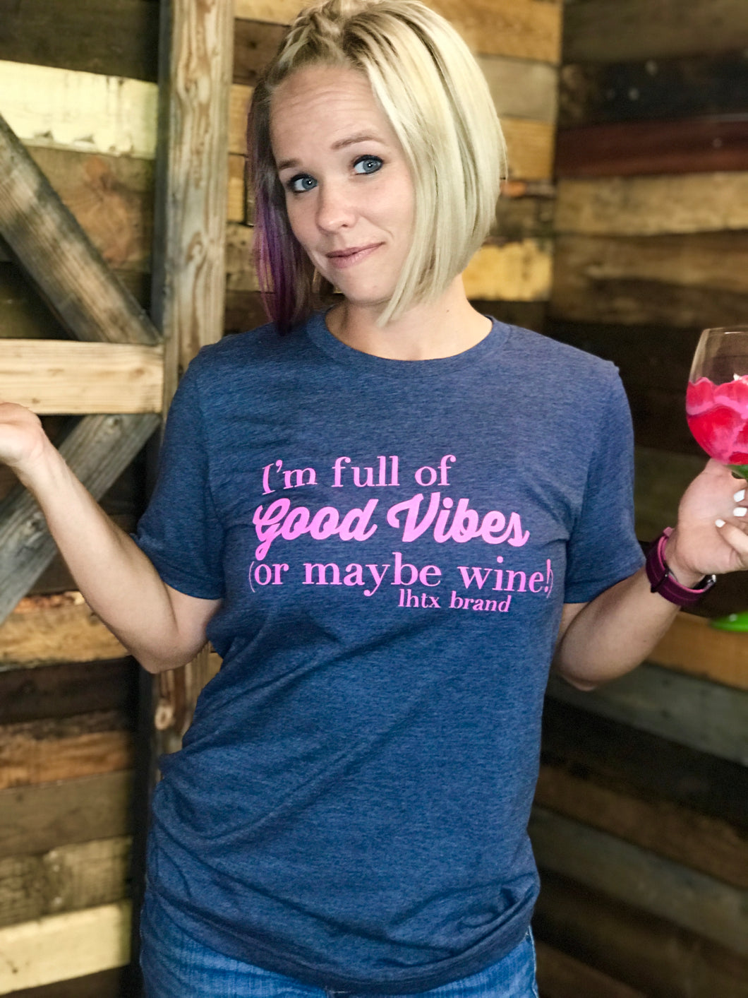 I'm full of good vibes - or maybe wine !