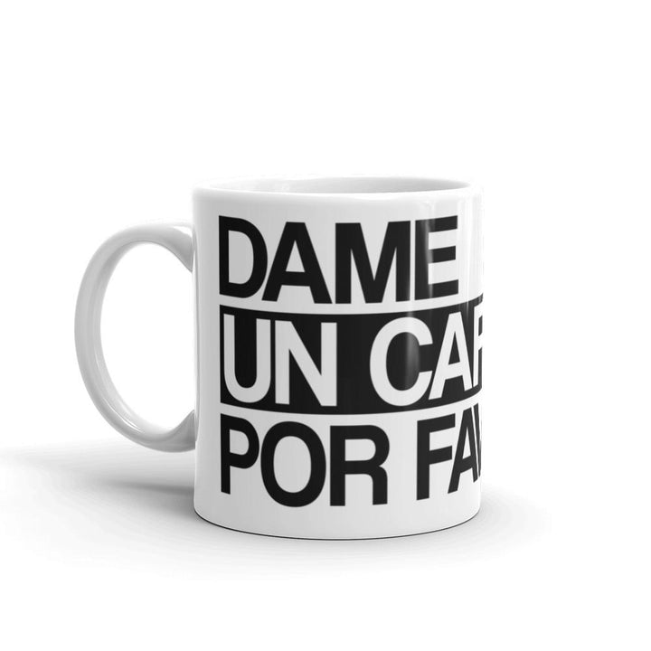 Dame Un Cafecito Por Favor Mug - 305 Clothing Co.