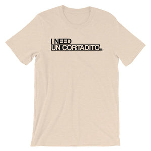 I Need Un Cortadito T-Shirt - 305 Clothing Co.