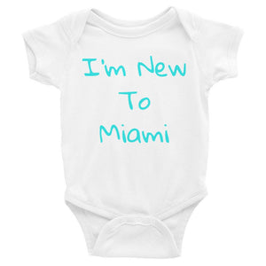 I'm New to Miami Infant Bodysuit - 305 Clothing Co.