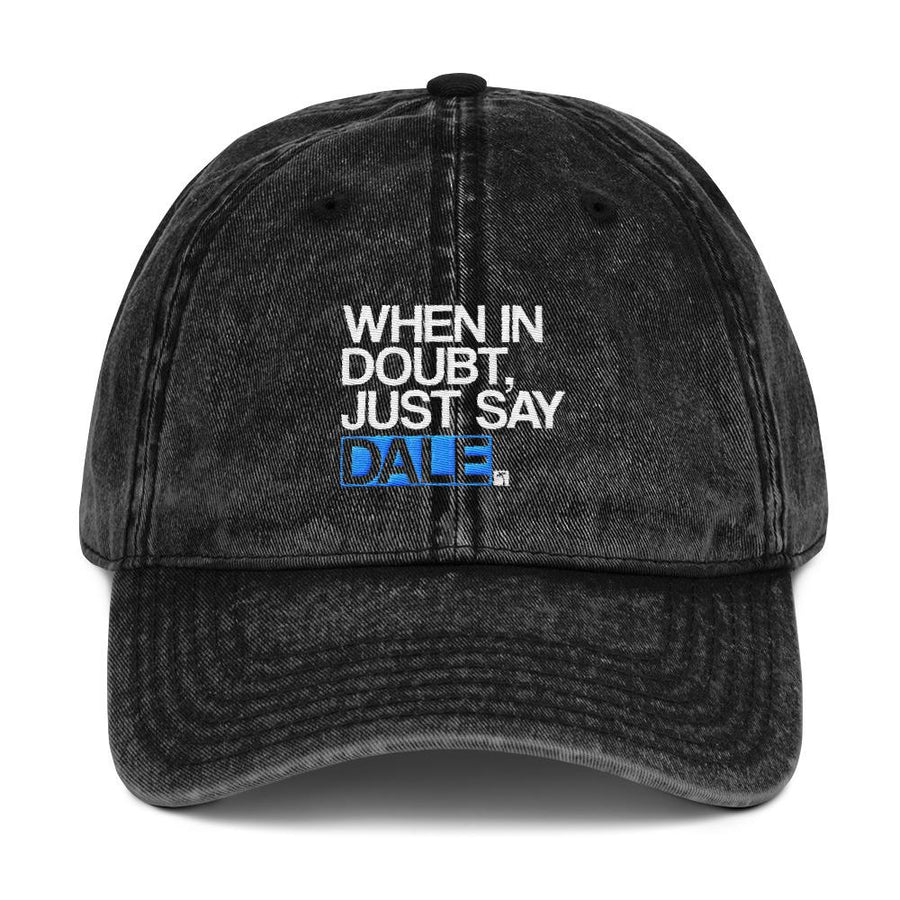 Just Say Dale Vintage Cotton Twill Dad Cap - 305 Clothing Co.