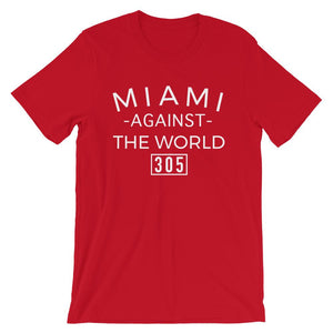Miami Against the World T-Shirt - 305 Clothing Co.