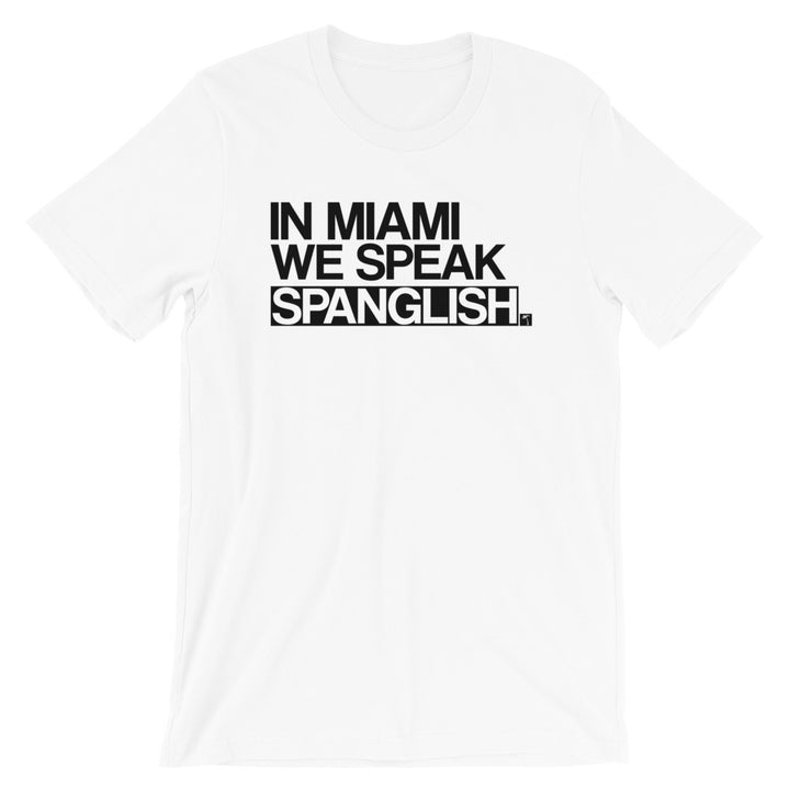 We Speak Spanglish T-Shirt