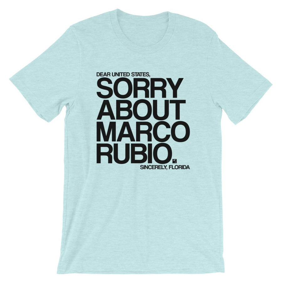 Sorry About Marco Rubio T-Shirt - 305 Clothing Co.