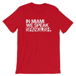 We Speak Spanglish T-Shirt - 305 Clothing Co.