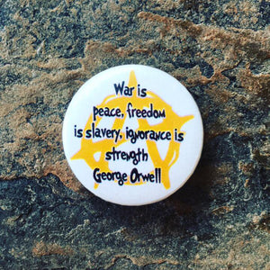 anti government badge, george orwell badge