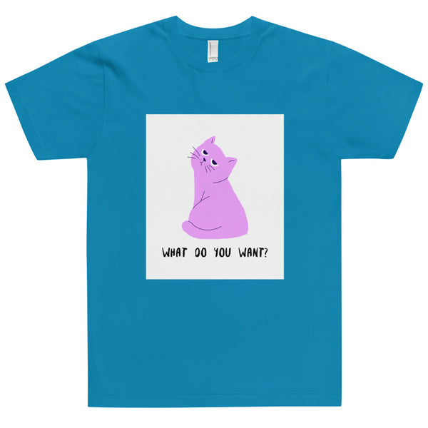 Unisex T-Shirt What Do You Want-YES WE PETS