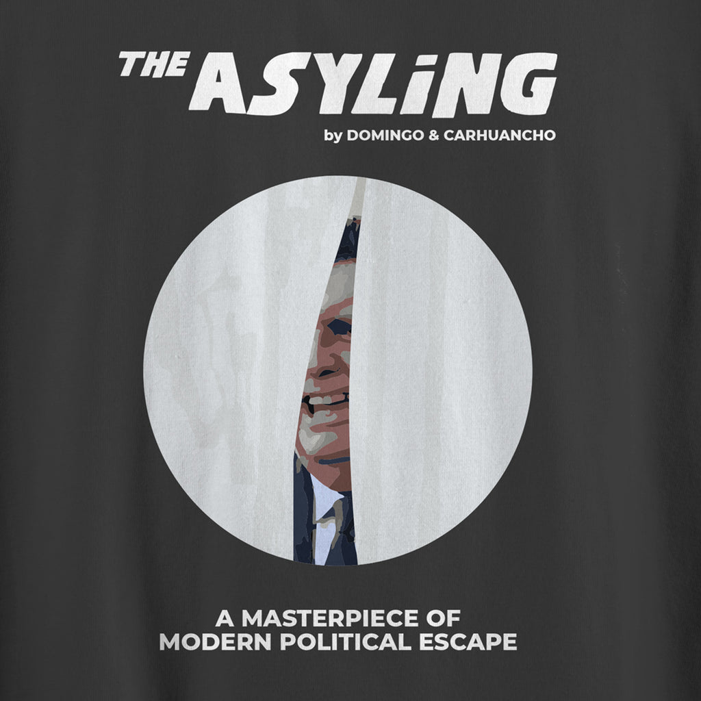 THE ASYLING - A MASTER PIECE OF MODERN POLITICAL ESCAPE