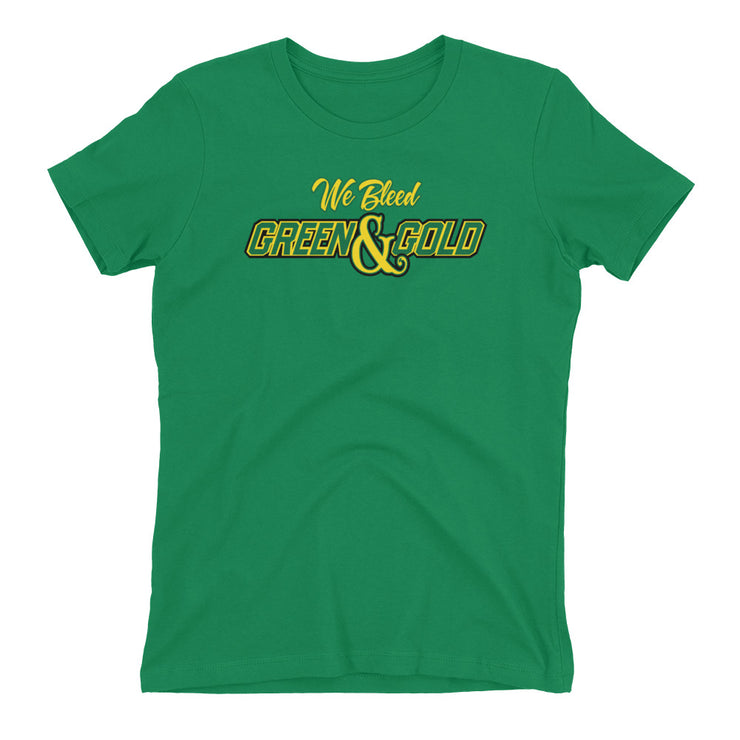 We Bleed Green and Gold  Ladies T Shirt