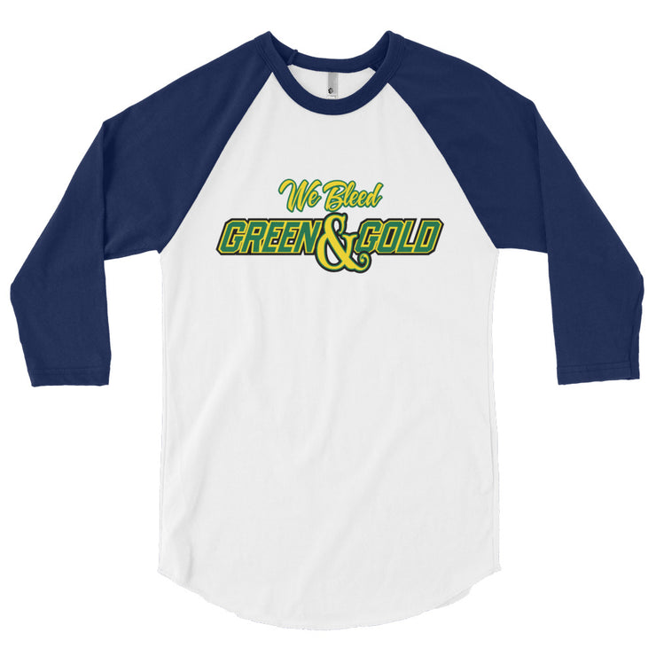 We Bleed Green and Gold 3/4 Sleeve Raglan Shirt