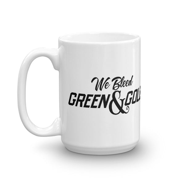 We Bleed Green & Gold Black White Glossy Mug