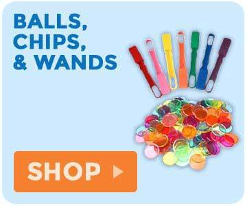 Balls, Chips, and Wands