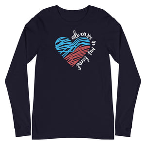 Always In My Heart Long Sleeve Tee