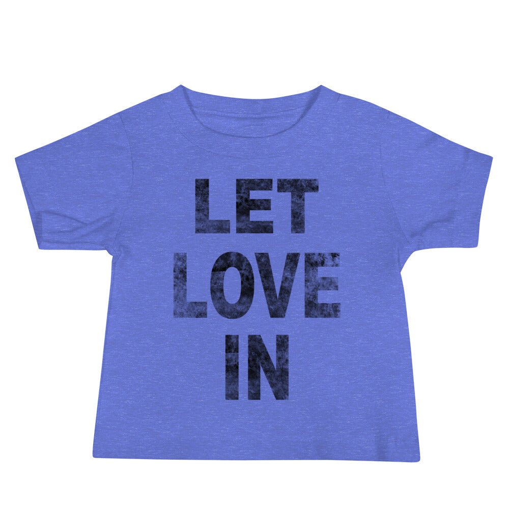 Let Love In Baby Jersey Tee