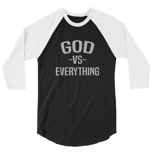 God Vs Everything 3/4 Sleeve Raglan