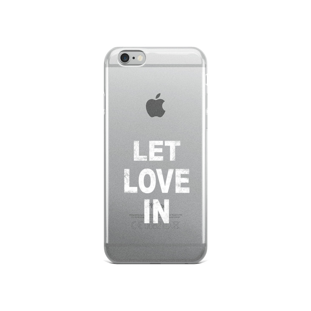 Let Love In iPhone Case