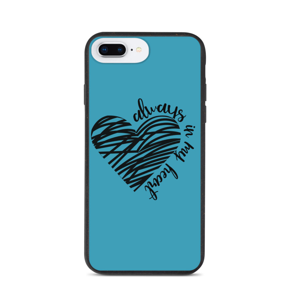 Always In My Heart Biodegradable phone case