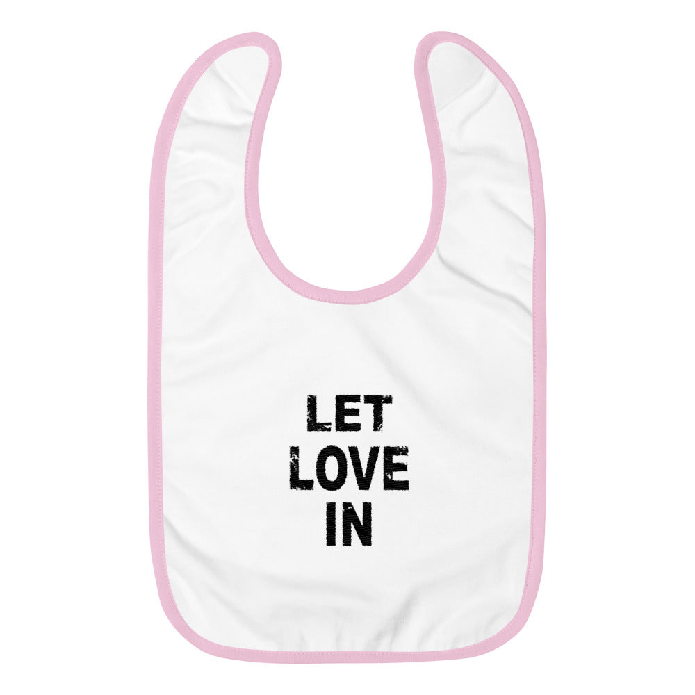 Let Love In Baby Bib