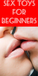 Adult Toys For Beginners