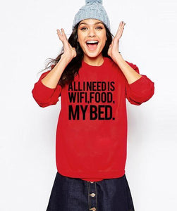 Sweatshirt All I Need Is Wifi Food My Bed - Rouge / S - Sweat Bed Food Message Wifi