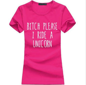T-Shirt Bitch Please I Ride A Unicorn - Rose / S - T-Shirts Licorne Marrant Message