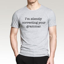 T-Shirt Im Silently Correcting Your Grammar - Gris / M - T-Shirts Grammar Message Silently